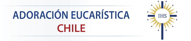 Adoración Eucarística en Chile